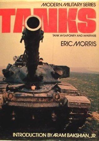 Tanks (Modern military series)  by  Eric Morris