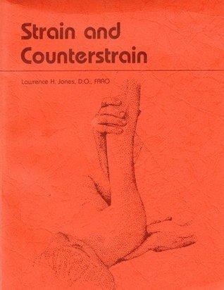 Jones Strain-Counterstrain  by  Lawrence H. Jones