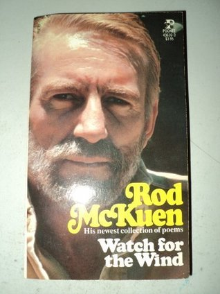 Watch for Wind  by  Rod McKuen
