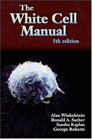 White Cell Manual Ronald A. Sacher