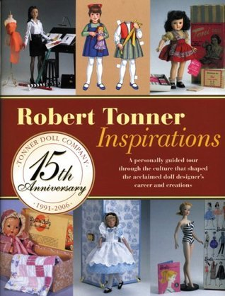 Robert Tonner Inspirations  by  Robert Tonner