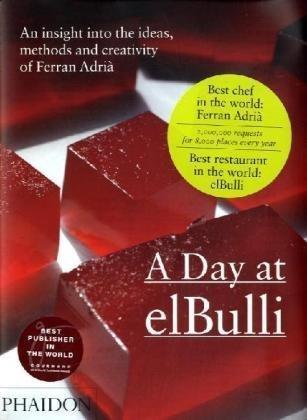 A Day at elBulli Ferran Adrià