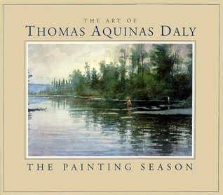 The Art of Thomas Aquinas Daly: The Painting Season Thomas Aquinas Daly