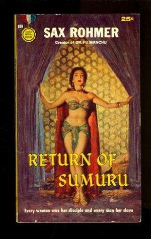Return Of Sumuru  by  Sax Rohmer