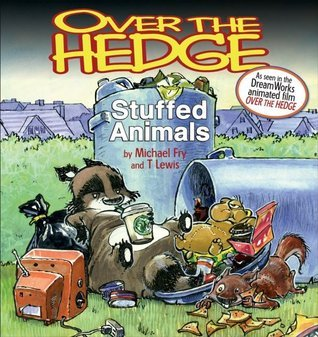 Over the Hedge: Stuffed Animals  by  Michael Fry