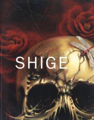 Shige Shige