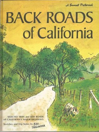 Back Roads of California: Sketches and Trip Notes  by  Earl Thollander by Earl Thollander