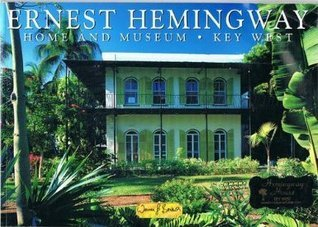 Home And Museum Of Ernest Hemingway Werner J. Bertsch