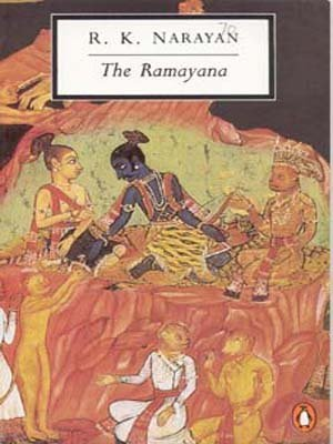 The Ramayana: A Shortened Modern Prose Version of the Indian Epic (Classic, 20th-Century, Penguin)  by  Anonymous