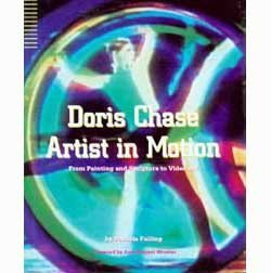 Doris Chase, Artist in Motion: From Painting and Sculpture to Video Art Patricia Failing