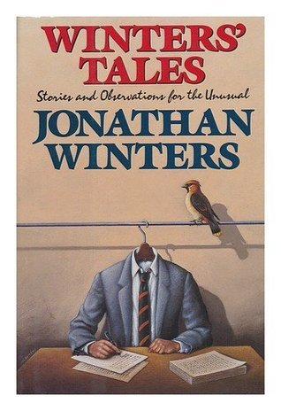 Winters Tales: Stories and Observations for the Unusual Jonathan Winters
