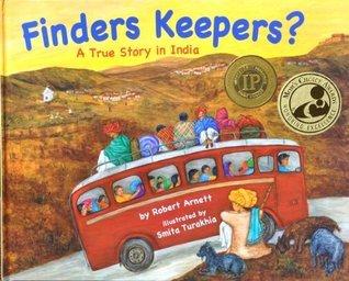 Finders Keepers?: A True Story in India Robert Arnett