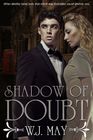 Shadow of Doubt - Part 2 W.J. May
