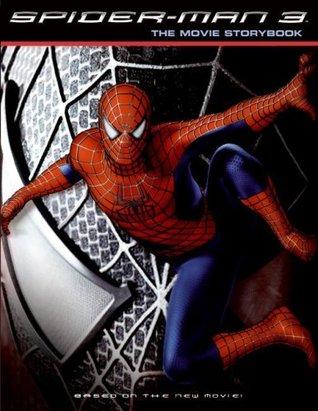 Spider-Man 3: The Movie Storybook Kate Egan