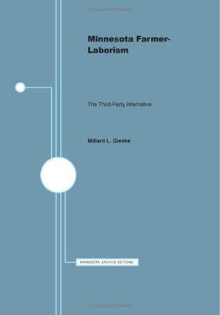 Minn Farmer-Laborism CB Millard L. Gieske