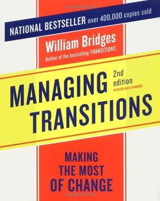 Transitions de vie: comment sadapter aux tournants de notre existence  by  William  Bridges
