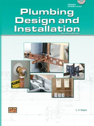 Plumbing: Design and Installation L. V. Ripka