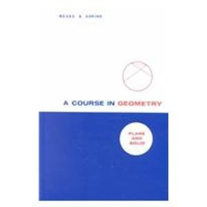 A Course in Geometry: Plane and Solid  by  Arthur W. Weeks