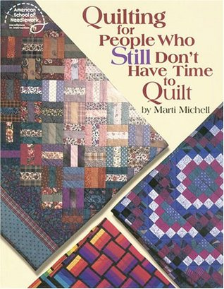 Learn to Machine Quilt in Just One Weekend Marti Michell