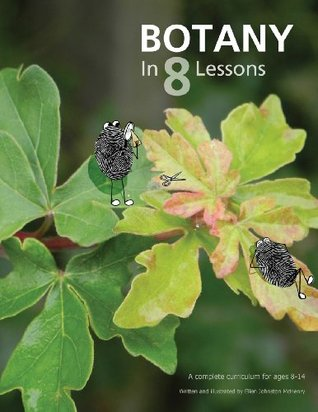 Botany in 8 Lessons  by  Ellen Johnston McHenry