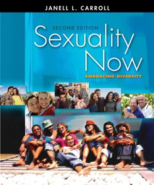 Study Guide for Carrolls Sexuality Now: Embracing Diversity  by  Janell L. Carroll