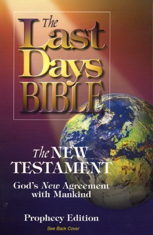 Last Days Bible-OE: The New Testament, Gods New Agreement with Mankind  by  Hartline Marketing