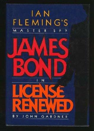 Die Ehre des Mr. Bond  by  John          Gardner