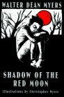 Shadow of the Red Moon Walter Dean Myers