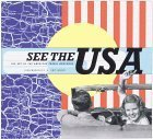 See the USA: The Art of the American Travel Brochure John Margolies