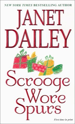 Scrooge Wore Spurs Janet Dailey