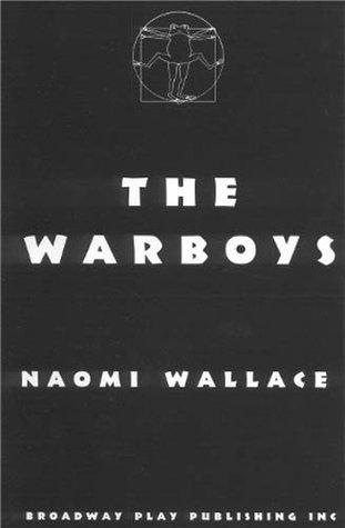 The War Boys Naomi Wallace