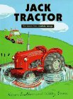 Jack Tractor: Five Stories from Smallbills Garage  by  Willy Smax