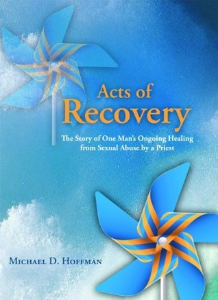 Acts of Recovery  by  Michael D. Hoffman
