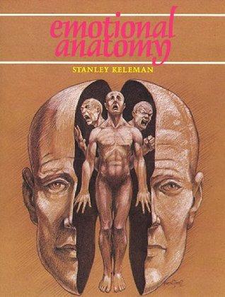 Body Speaks Mind  by  Stanley Keleman