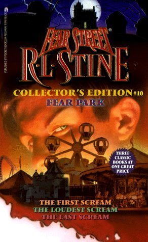 Fear Park (Fear Street Collectors Edition, #10)  by  R.L. Stine