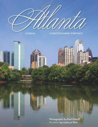 Atlanta: A Photographic Portrait Kathryn Witt