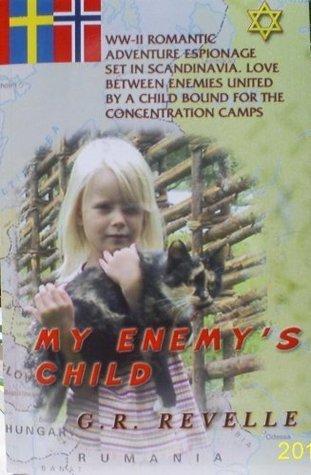 My Enemys Child Gerald R. Revelle