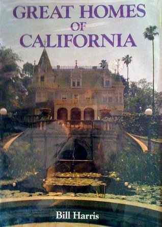Great Homes of California Bill Harris