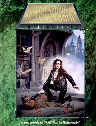 The Vampire Players Guide (2nd Edition)  by  Andrew Greenberg