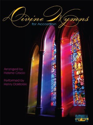 Divine Hymns for Accordion  by  Helene Criscio