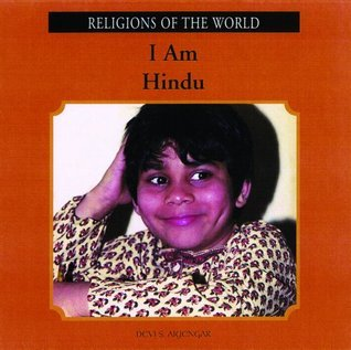 I Am Hindu (Religions of the World  by  Devi S. Aiyengar