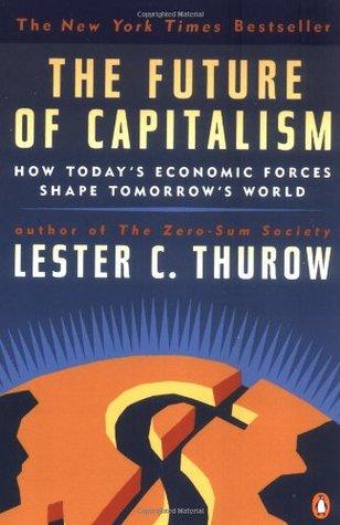 La sociedad de suma cero  by  Lester Carl Thurow