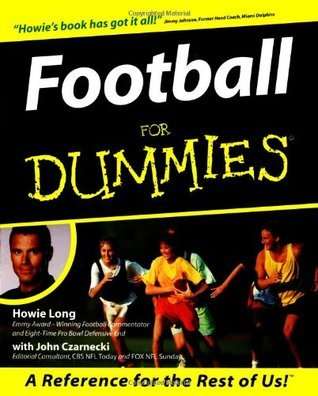 Football For Dummies (For Dummies  by  Howie Long