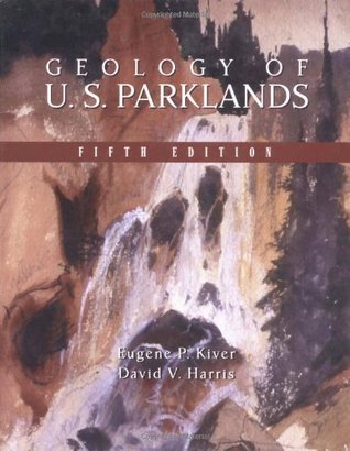 Geology of U.S. Parklands  by  Eugene P. Kiver