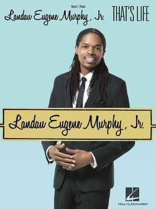 Landau Eugene Murphy  Jr. - Thats Life Landau Eugene Murphy Jr.