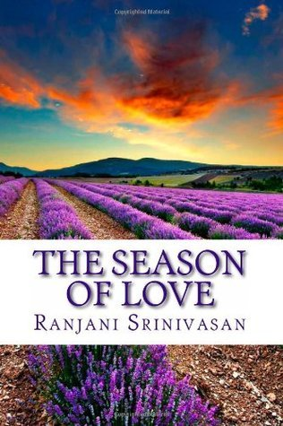 The Season of Love: A Continuing Pride and Prejudice Tale  by  Ranjani Srinivasan