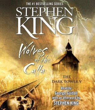 The Dark Tower V: Wolves of the Calla Stephen King