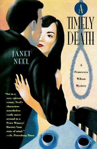A Timely Death (Wilson & McLeish, #5) Janet Neel