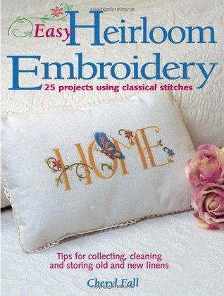Easy Heirloom Embroidery Cheryl Fall