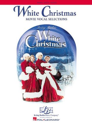White Christmas: Movie Vocal Selections Irving Berlin